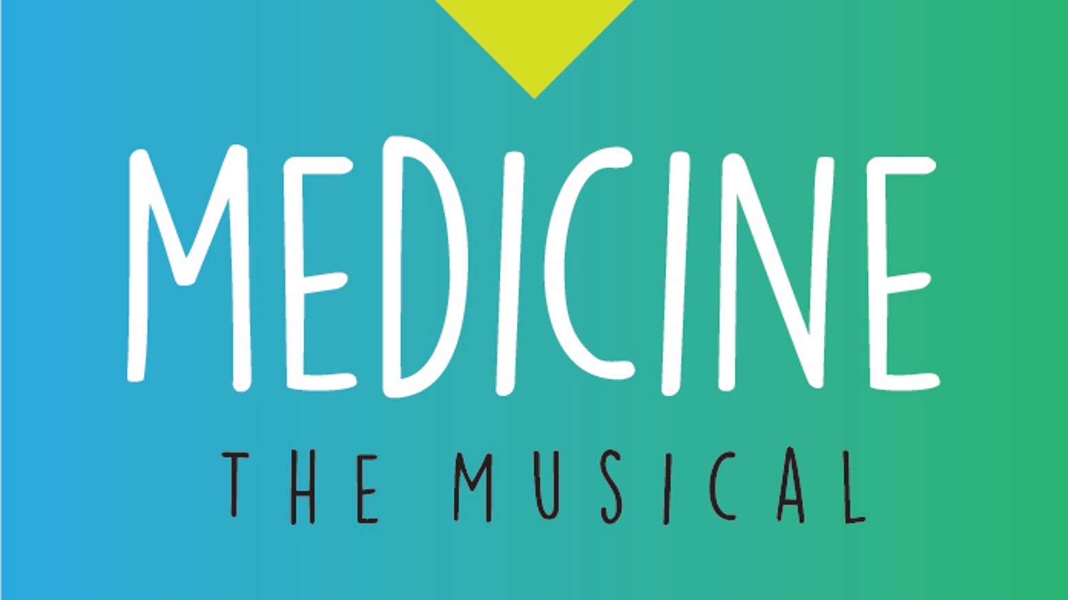 Set to a dynamic rock score, Medicine the Musical is for anyone who has ever wanted to succeed at something.