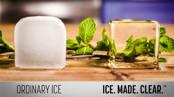 ICE.MADE.CLEAR.™ Tastes better, Melts slower, Looks stunning