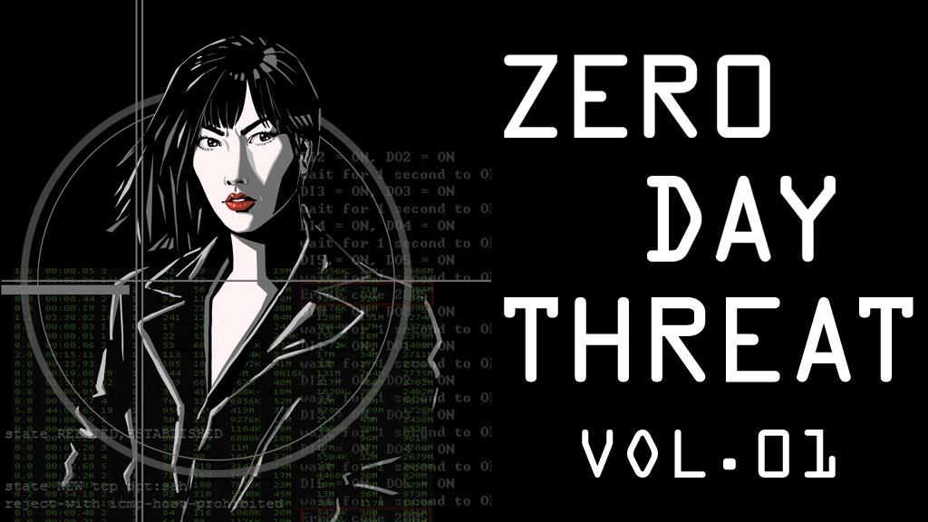 Zero Day Threat: Volume 1 project video thumbnail