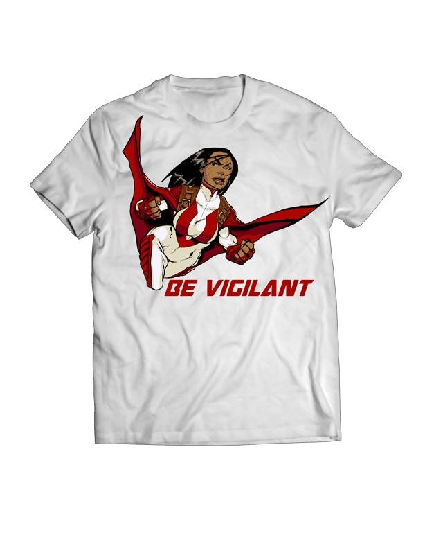 Be Vigilant T-Shirt
