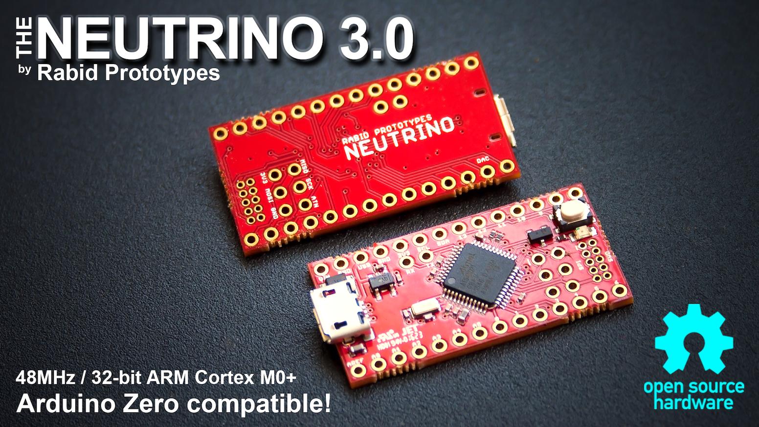 Neutrino 30 The 32 Bit Arduino Zero Compatible By Rabid Digital Power Control Mcu Featuring A 48mhz Arm Cortex M0 Processor Is Fully