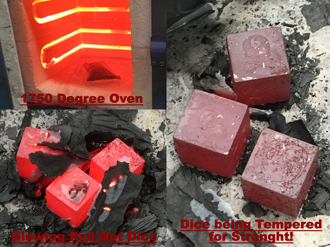 Hardening & Tempering Process for these Dice takes 24 hours!