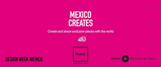 Frame Design Studio/Galeria Mexicana de Diseño/Design Week Mexico