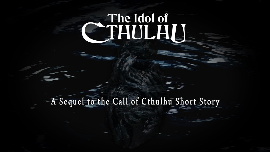 The Idol of Cthulhu, a scenario & props for Call of Cthulhu project video thumbnail
