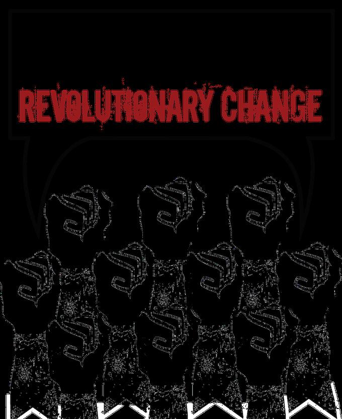 We need a revolution!