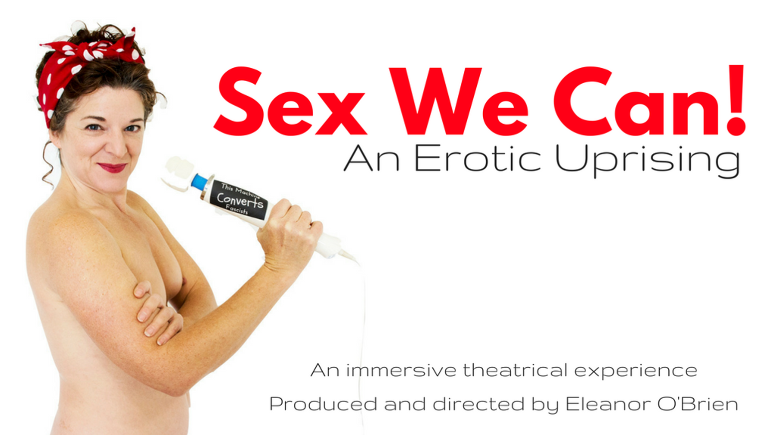 Sex We Can! An Erotic Uprising