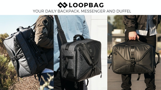 'LOOPBAG' - YOUR DAILY BACKPACK, MESSENGER AND DUFFEL
