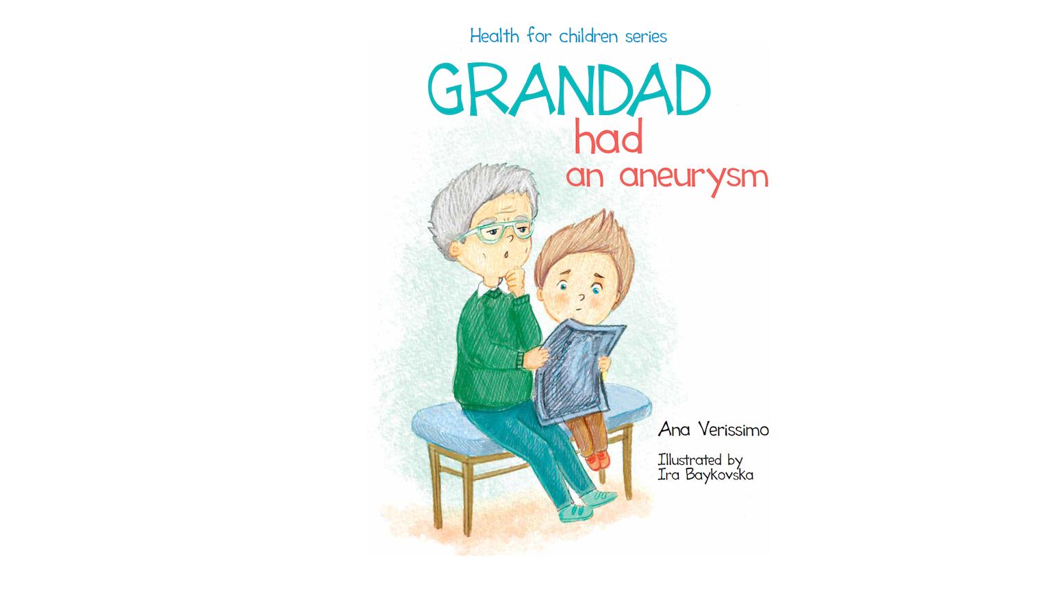 Grandad had an aneurysm