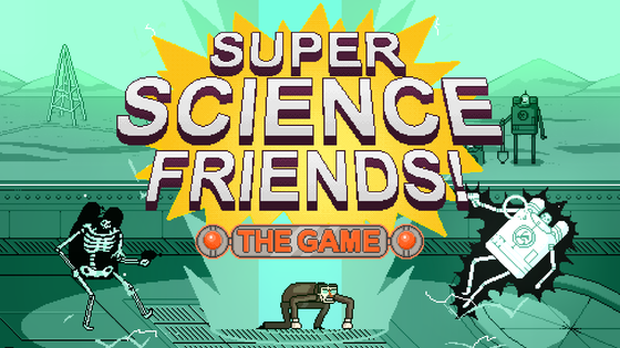 Super Science Friends: The Videogame