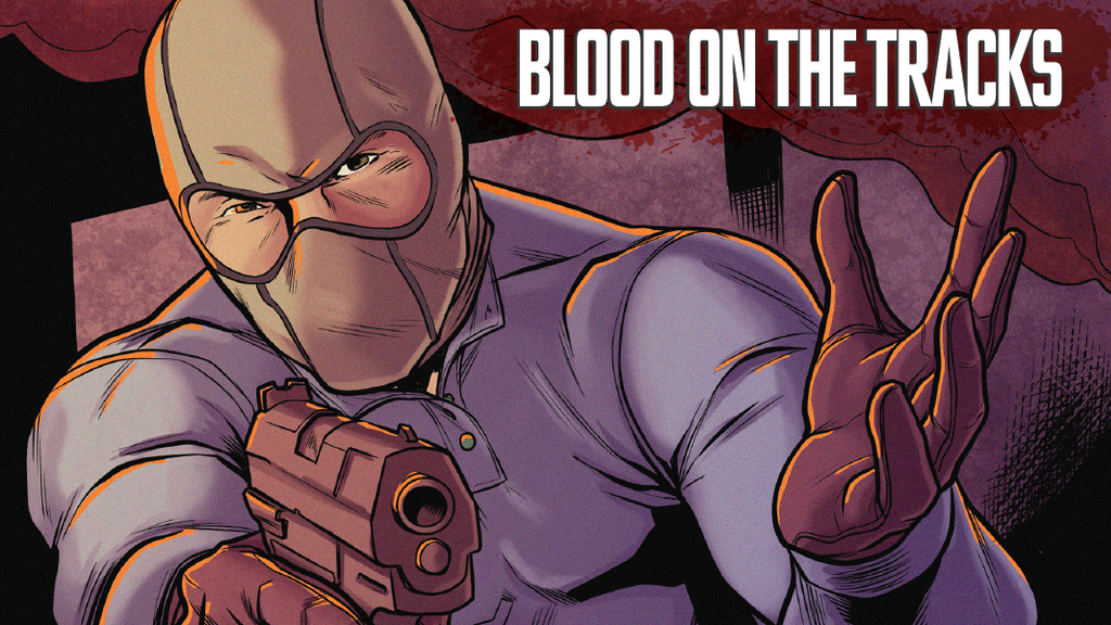 BLOOD ON THE TRACKS - An Action-Packed Crime Graphic Novel project video thumbnail