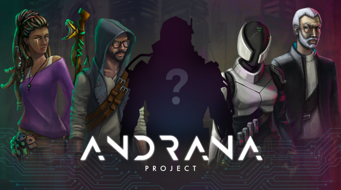 This could be you! Become one of the main characters of Andrana Project. More info in the rewards section.