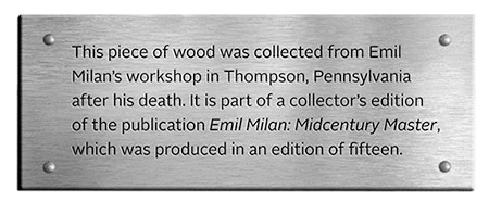 A small silver metal plate will be attached to the back of each piece of wood documenting its origin.