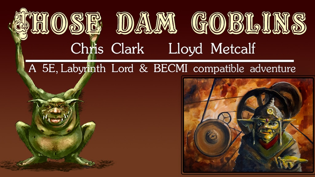Those Dam Goblins! project video thumbnail