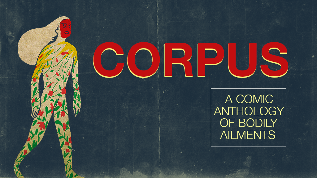 CORPUS: A Comic Anthology of Bodily Ailments project video thumbnail