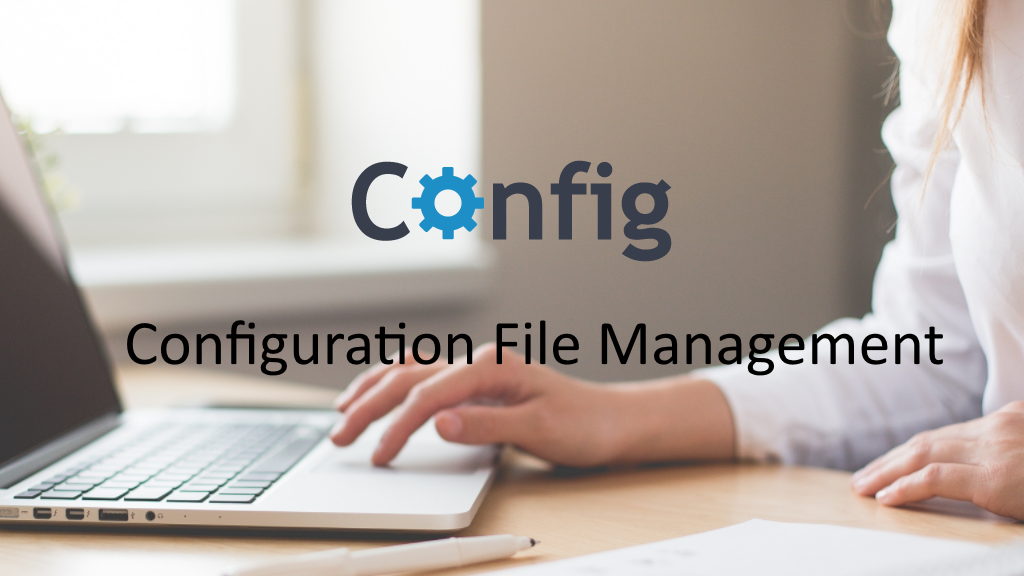 Config: managing your config files has never been so simple!