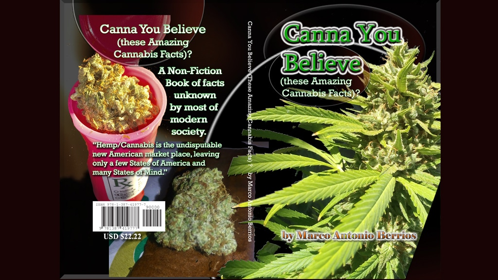 Canna YOU Believe (these Amazing Cannabis Facts) ?