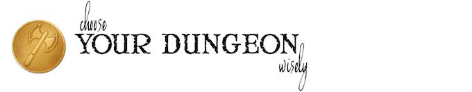 Choose a Dungeon