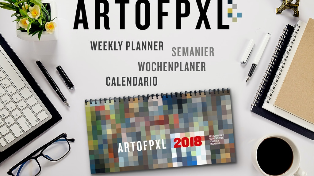 ARTOFPXL VOL.1 // WEEKLY PLANNER 2018