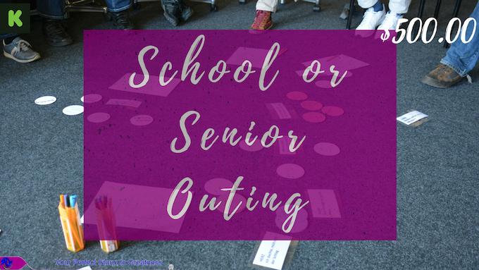 $500.00 Sponsor a School or Senior Outing