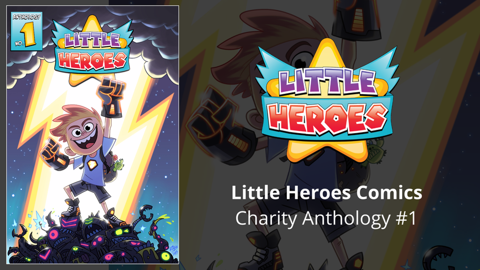 Little Heroes Anthology is a series of short stories around the theme of strength curated to help send kits to children in hospitals