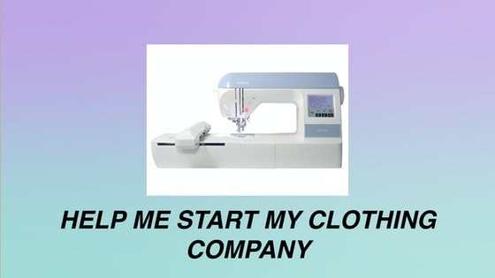 how to start my own clothing company