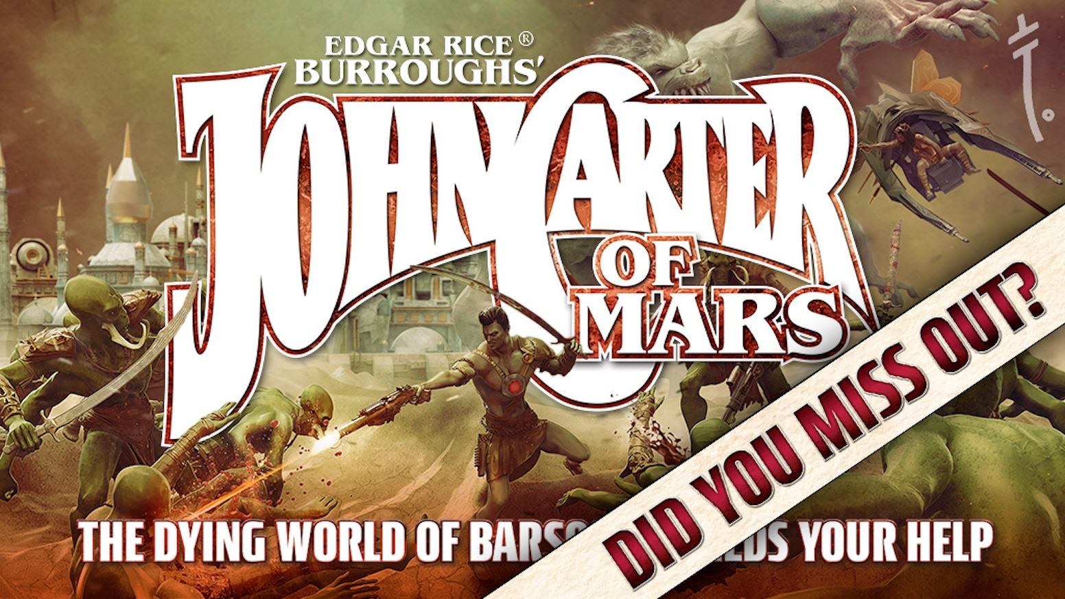 Adventures on The Dying World of Barsoom.  A science-fantasy tabletop roleplaying game from the mind of Edgar Rice Burroughs