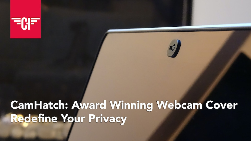 CamHatch: Award Winning Webcam Cover | Redefine Your Privacy project video thumbnail