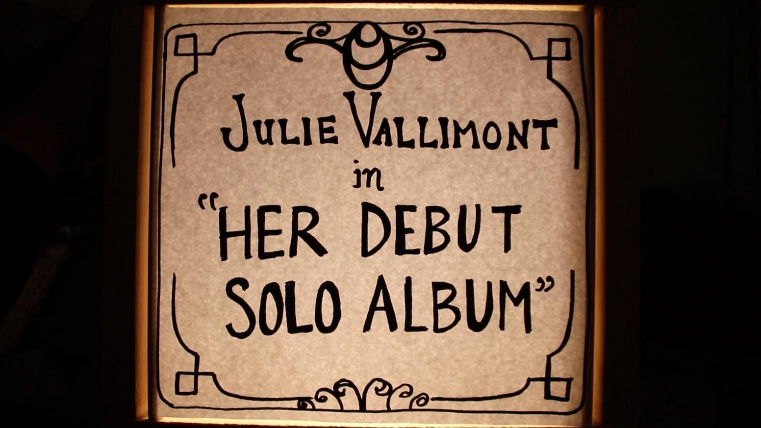 Julie Vallimont is recording a solo album!