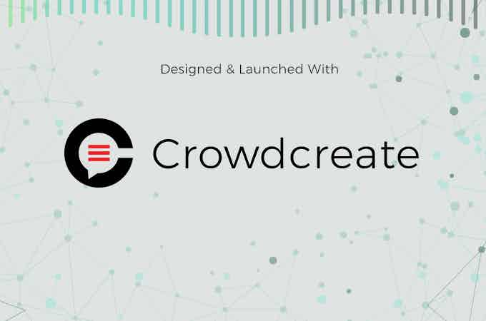 Designed and Launched with Crowdcreate