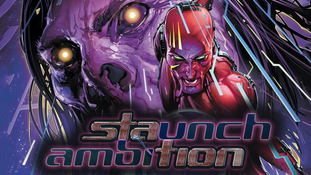 Staunch Ambition: Issue #3 - A Supernatural Science Fiction project video thumbnail