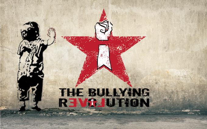 The Bullying Revolution