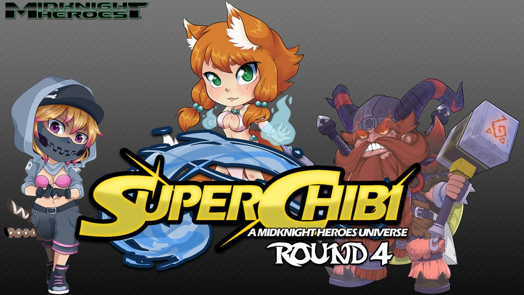 Super Chibi Round 4 project video thumbnail