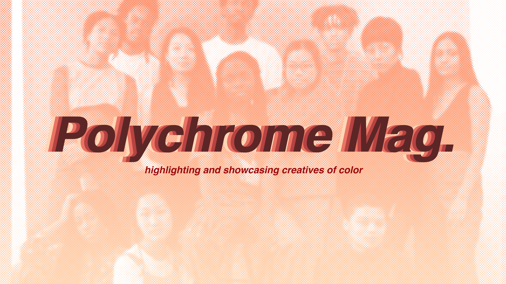 Polychrome Mag – showcasing creatives of color project video thumbnail