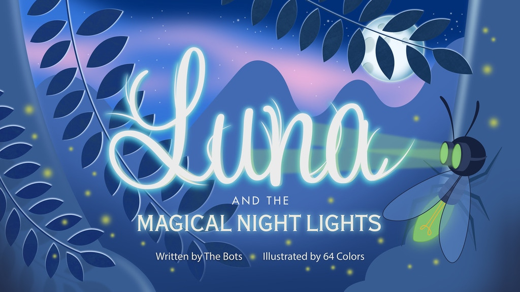 Luna and The Magical Night Lights by The Bots project video thumbnail