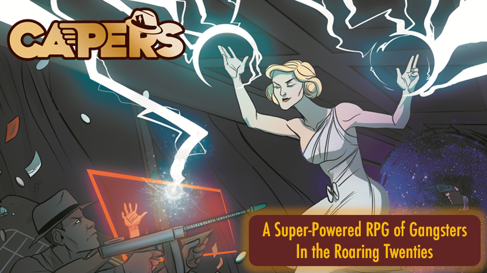 A Super-Powered RPG of Gangsters in the Roaring Twenties.