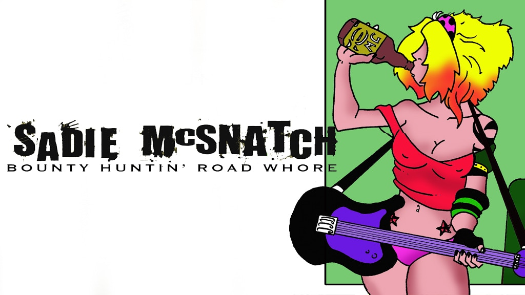Sadie McSnatch: Bounty Huntin' Road Whore #1 (John Yeo Jr.)