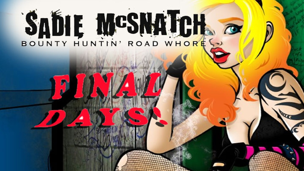 Sadie McSnatch: Bounty Huntin' Road Whore #1 project video thumbnail