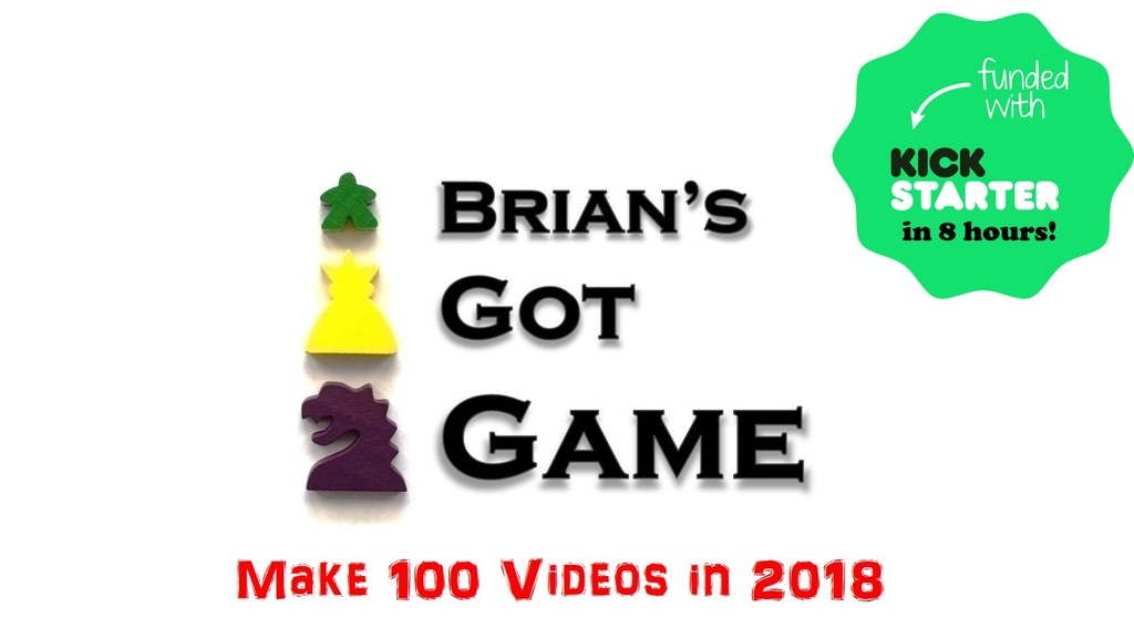 Make 100: Brian's Got Game - Board Game Reviews project video thumbnail