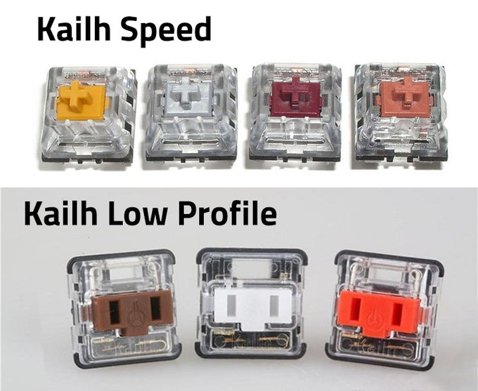 Kailh Speed Switches (gold, silver, copper, bronze) and Kail Low Profile Switches.