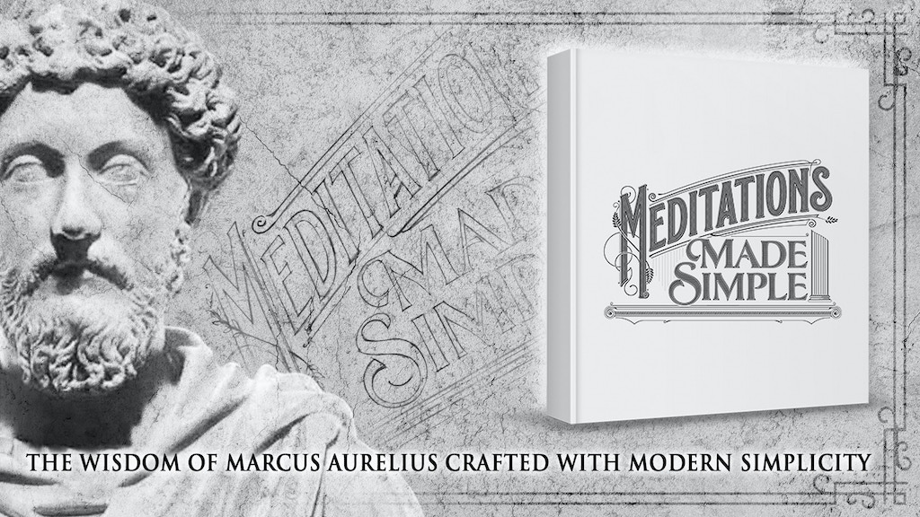 Meditations Made Simple - new take on a Stoic classic project video thumbnail