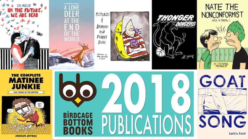 Birdcage Bottom Books 2018 comics publications project video thumbnail