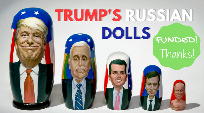 The President and his best friends are Russian Matryoshka Nesting Dolls. Uncover who is at the center of Trump's inner circle!