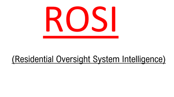 R.O.S.I. (Residential Oversight System Intelligence)