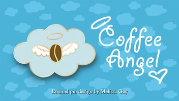 Make 100 Coffee Angel Enamel Pins!