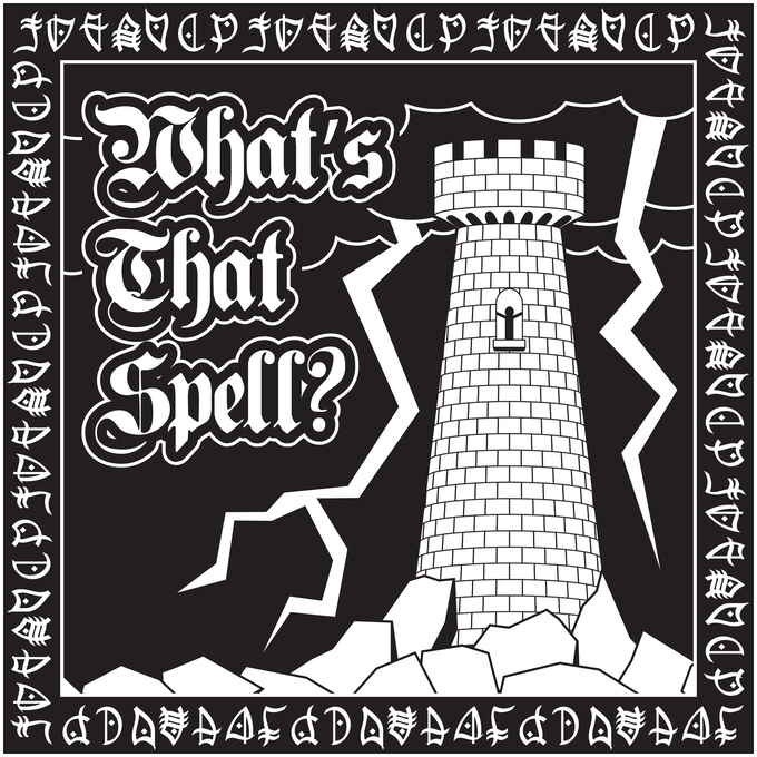 Art for What's That Spell t-shirt