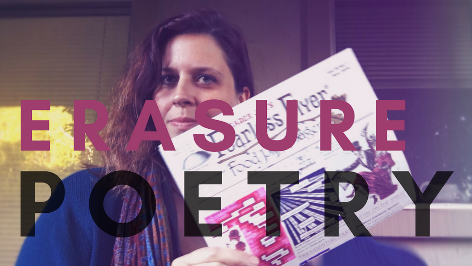 A 40-page, full color chapbook of erasure poetry.