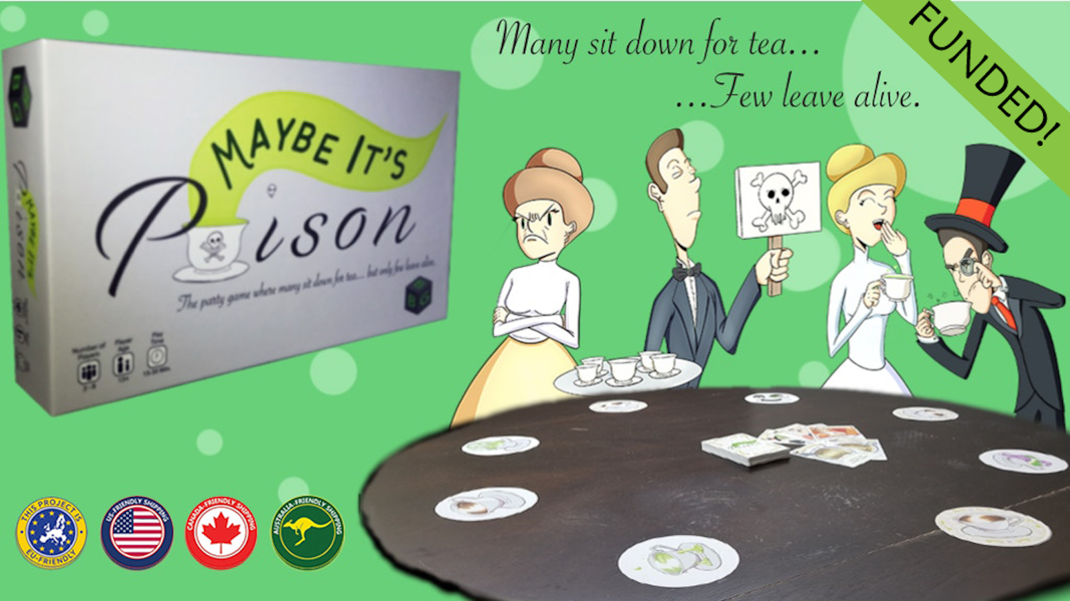 Several guest sit down for tea, but only a few leave alive. Discover the delicious tea and call Cheers! and leave the rest...Poisoned!