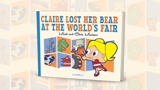Claire Lost Her Bear at the World's Fair: The Book