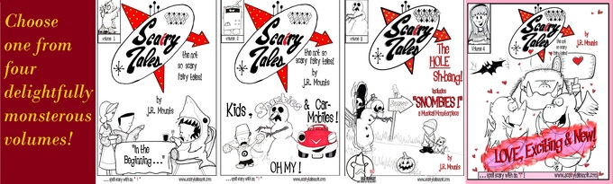 "Scairy Tales: the not-so-scary-fairy-tales! (hence the ""i"" in scary)"