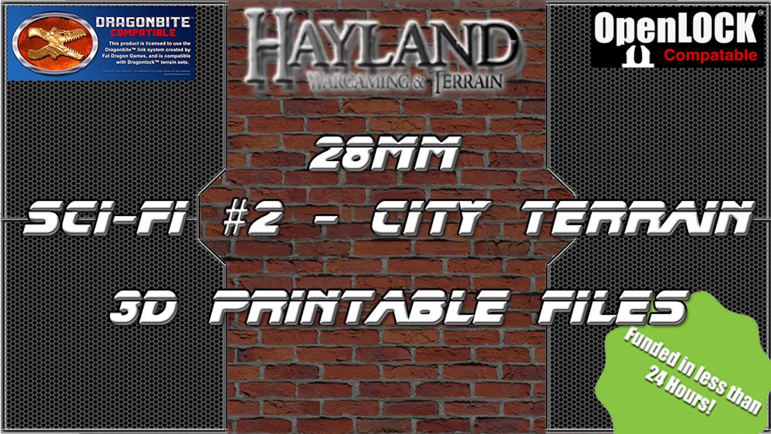 28mm Sci-fi #2 - City Terrain  - Dragonbite - OpenLOCK - 3d Printable Files for 28mm Gaming! - STL FILES